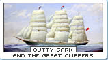 Cutty Sark and the Great Clippers