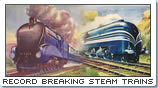Record Breaking Steam Trains