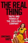 The Real Thing: Truth & Power at the Coca-Cola Company
